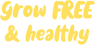grow free & healthy